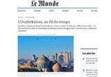 УЗБЕКИСТАН НА СТРАНИЦАХ ВЕДУЩЕЙ ФРАНЦУЗСКОЙ ГАЗЕТЫ «LE MONDE»