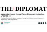 «The Diplomat»: «Нынешняя активность Узбекистана ставит его в центр региональной координации борьбы с коронавирусом»