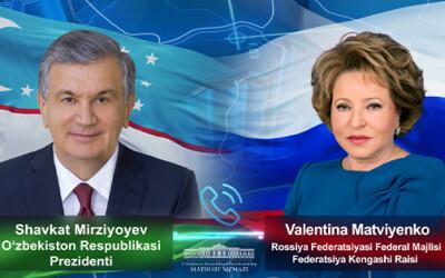 O'zbekiston Prezidenti Valentina Matviyenko bilan telefon orqali muloqot qildi