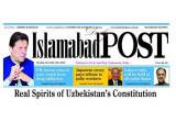 Взгляд из Пакистана: Основной закон суверенного Узбекистана представляет собой идеальное сочетание всех золотых принципов современной политической системы