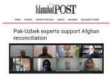 «Islamabad Post»: Пакистан и Узбекистан прилагают значительные усилия для возобновлении внутриафганских переговоров