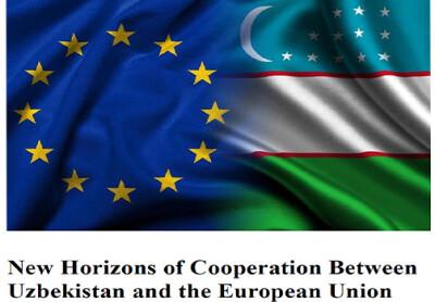New Horizons of Cooperation Between Uzbekistan and the European Union